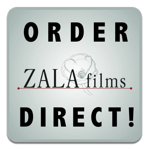 Order direct from Zala Films